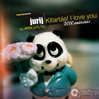 Kitartás! I love you